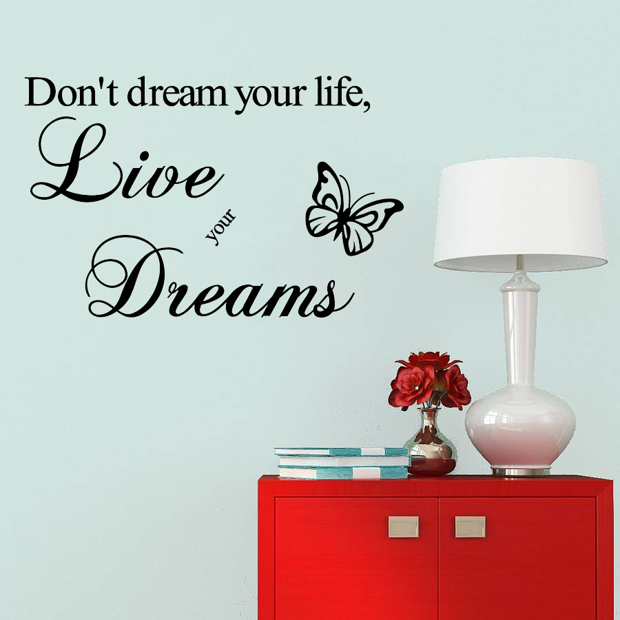 Life Wall Quotes Wall Sticker Quotes Do Not Dream Your Life Wall Decal Home Decor