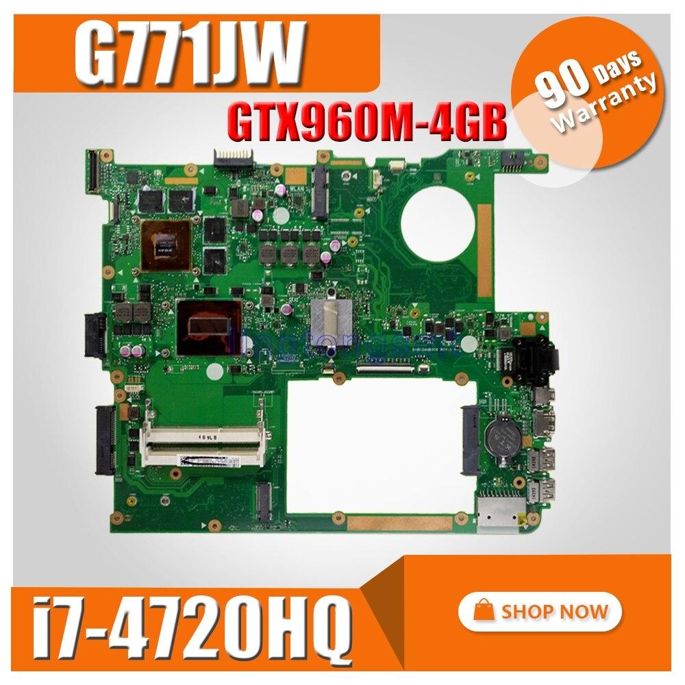 GTX960M-4GB G771JW Carte Mère avec i7-4720HQ Pour ASUS ROG G771JW G771JM G771JK G771J G771 Ordinateur Portable Carte Mère Carte Mère