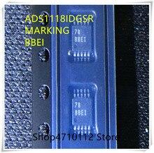 NEW 10PCS/LOT ADS1118IDGSR ADS1118IDGS ADS1118 MARKING BBEI MSOP-10 IC