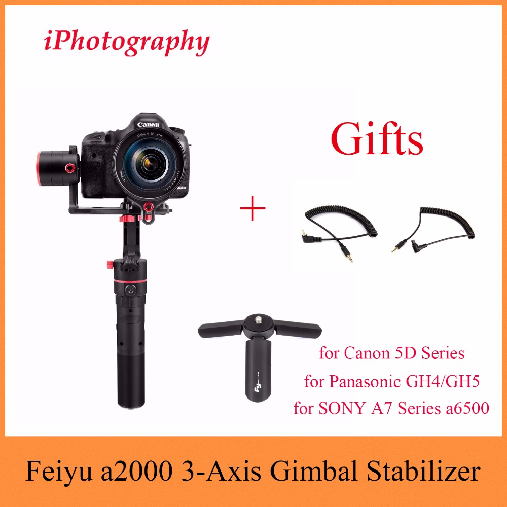 Feiyu Tech Feiyu a2000 3-Axis Gimbal Stabilizer for Canon 5D Series, for SONY A7 Series a6500, for Panasonic GH4/GH5+Cable L1+C3 sony a6500