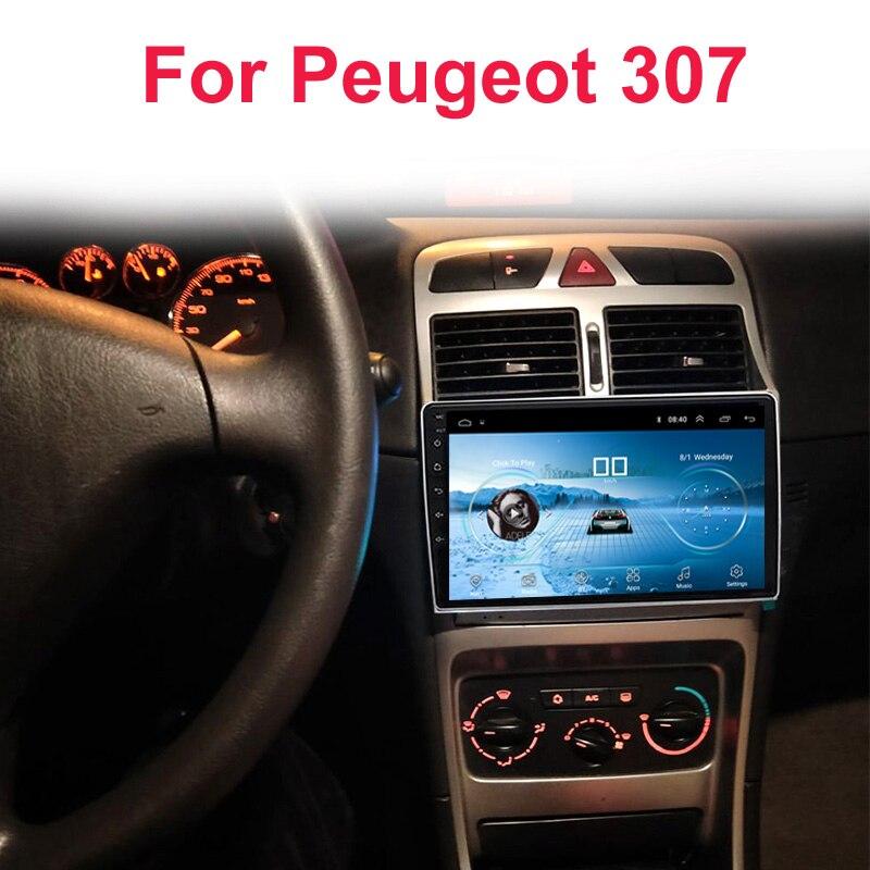 Android 8.1 2.5D IPS Écran dvd de voiture lecteur vidéo navigation gps Multimédia Pour peugeot 307 Radio 2004 2005 2006-2010 2011 2013