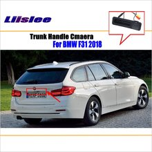 Liislee Car Rear View For BMW 3 Series F31 2018 Trunk Handle Camera / Reverse Parking Back Guide Line Night Vision