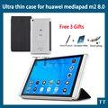 """Для Huawei Mediapad M2 8.0 чехол сверхтонкий чехол для Huawei M2-801W M2-803L 8 """" планшет pc + бесплатных 3"""