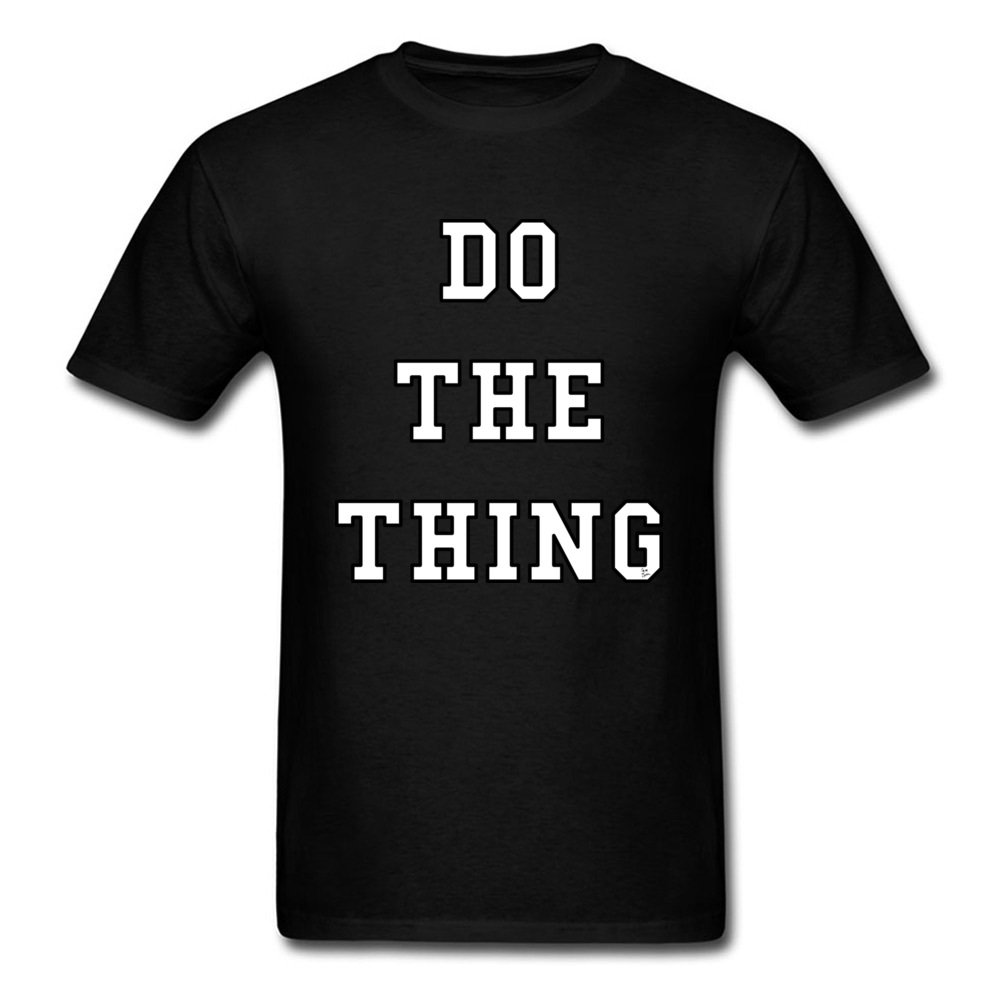 Gift Tops T Shirt 2018 New Fashion Short Sleeve Adult T Shirts Comics Father Day Do The Thing Husband Tops T Shirt Crew Neck