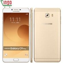 Original Samsung Galaxy C9 Pro C9000 6GB RAM 64GB ROM LTE Octa core Android6.0 16MP Camera 6''inch 4000mAh Battery Cell Phone