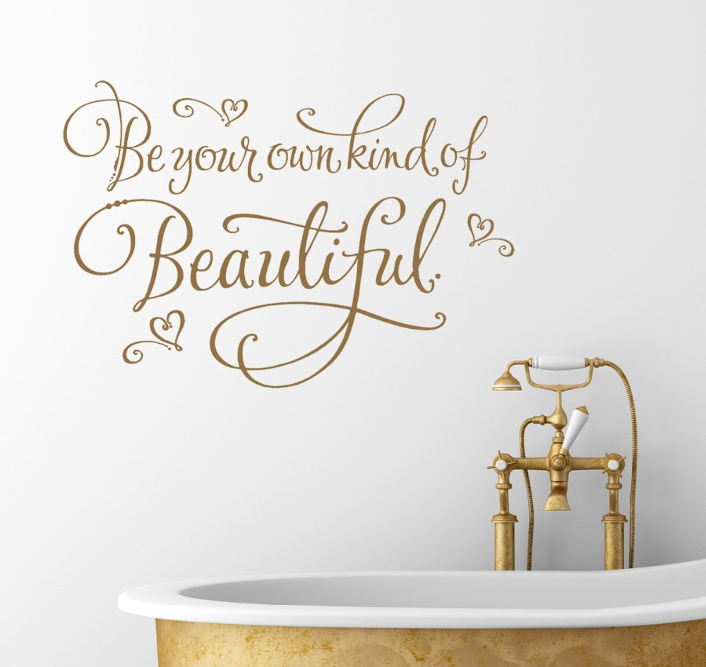 Bathroom Wall Sticker Quotes Be your own kind of beautiful Wall Decals Bath Room Washroom Decor Vinyl Home Decors S 348-in Wall Stickers from Home u0026 Garden ...  sc 1 st  AliExpress.com & Bathroom Wall Sticker Quotes Be your own kind of beautiful Wall ...