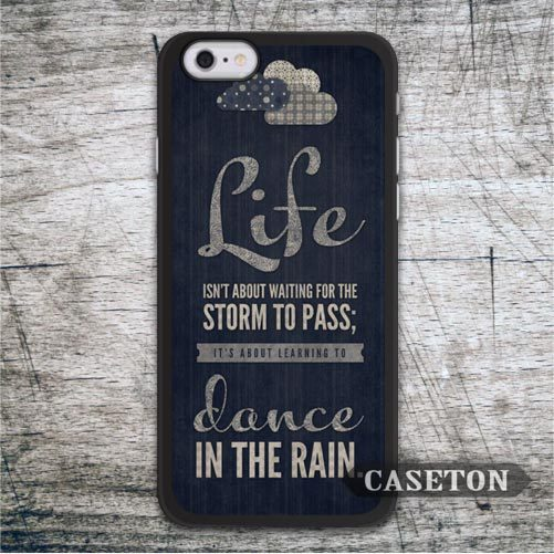Spiritual Quote Dance In The Rain Case For iPhone 7 6 6s Plus 5 5s SE 5c and For iPod 5 High Quality Classic Vintage Cover