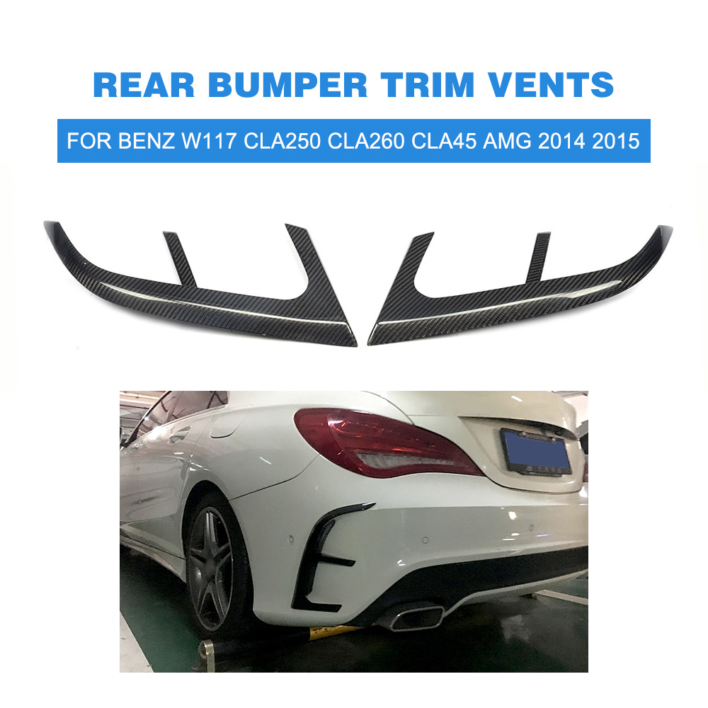 Carbon Fiber Rear Bumper Trim Vents Flics for Benz W117 CLA250 CLA260 CLA45 AMG 2014 2015 Car Styling крышка тормозного суппорта amg cla45 cla250 cla260 c63
