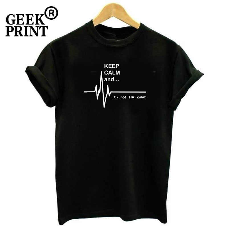ผู้หญิงเก็บ Calm และ Ok Not That Calm Funny Soft T พยาบาล EKG EMT Tee Lady Tshirt