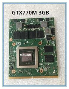 Original GTX770M GTX 770M N14E-GS-A1 Vga Display card For Dell Alienware M17X M18X 3G MSI GT60 GT70 GT780 GT683 test 100%(China)