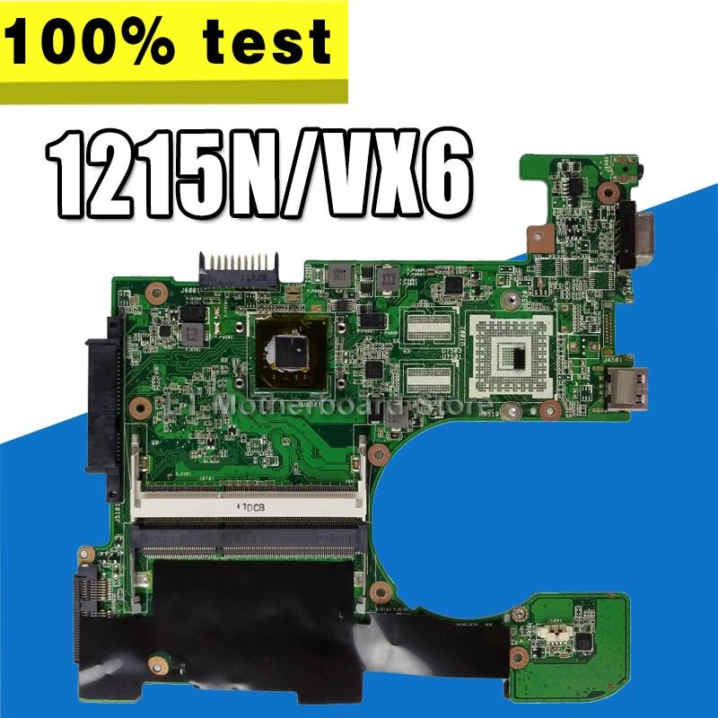 1215N/VX6  Motherboard For ASUS 1215N 1215P VX6 Laptop motherboard 1215N Mainboard test 100% OK1215N/VX6  Motherboard For ASUS 1215N 1215P VX6 Laptop motherboard 1215N Mainboard test 100% OK