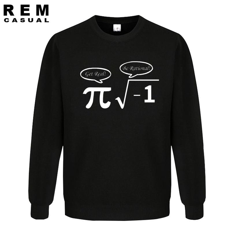 New Be Rational Get Real Men NERD GEEK PI Funny Math Top Hoodies, Sweatshirts