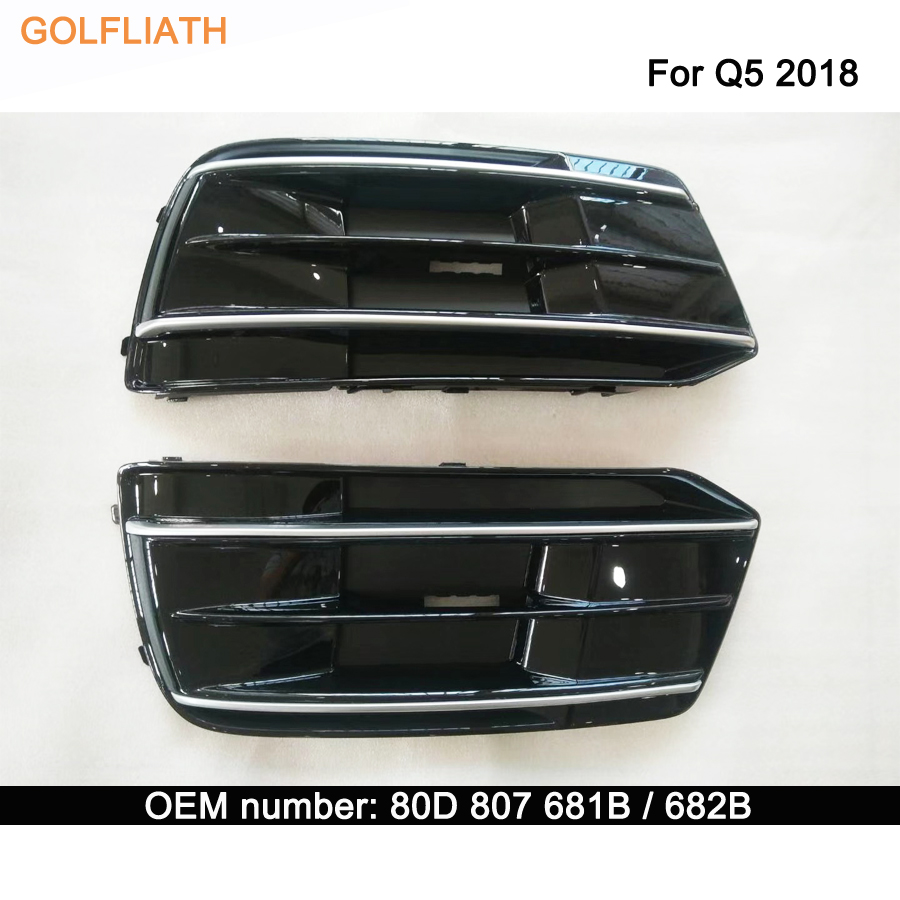 Replacement front bumper grille grill side fog light lamp cover Trim For Audi Q5 2018 80D 807 681B/682B