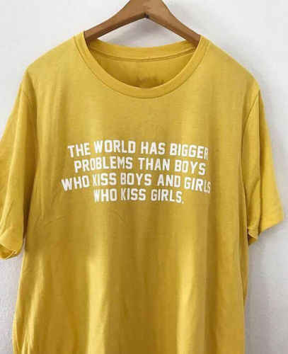 02fe69962 Detail Feedback Questions about The world has bigger problems than boys who  kiss boys Girls letter t shirt Sexist tumblr graphic tees tshirt women t  shirt ...