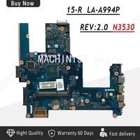 ZSO50 LA A994P 764103 501 764103 001 ZSO50 LA A994P for HP Compaq 15 15 R 15T R 15 s laptop motherboard SR1W2 N3530 CPU DDR3