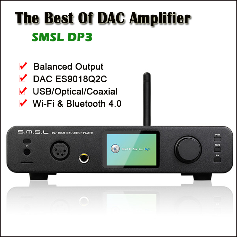 SMSL DP3 USB DAC Bluetooth Amplifier Audio Decoder ES9018Q2C Hifi Bluetooth Dac Audio Amplifier Balanced DSD Digital Player Amp amplifiers smsl ad13 hifi multi function decoder digital amp bluetooth 4 0 hifi audio power amplifier 30w 2 19v tas5766m usb dac