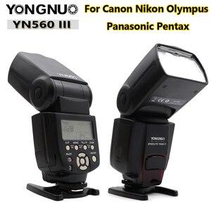 Image 2 - YONGNUO YN560III YN560 III YN560 III Flash sans fil Speedlite pour Canon Nikon Olympus Pentax Fuji Sony appareil photo reflex numérique