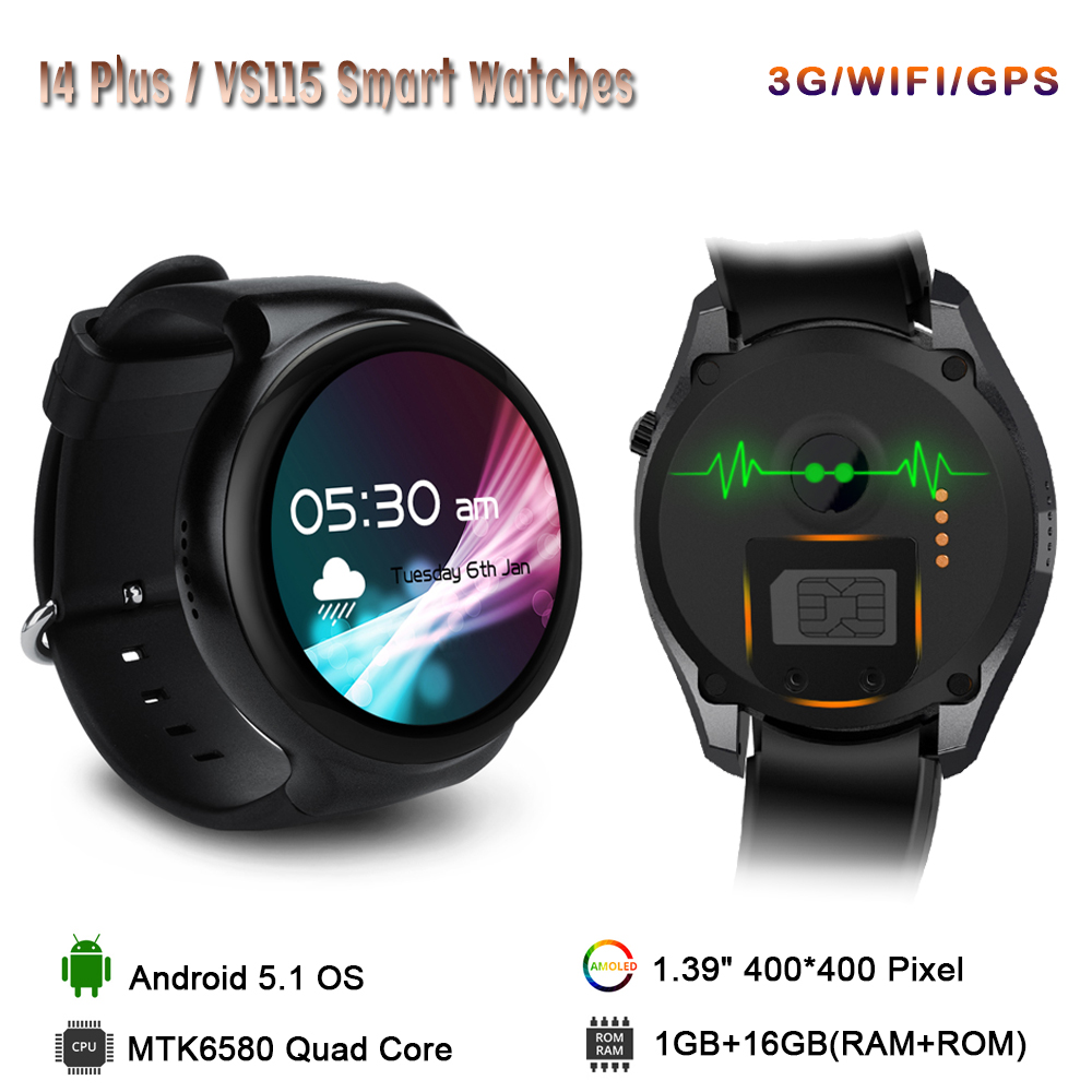 New I4 Smart Watch Android 5.1 OS 1GB RAM 16GB ROM WIFI 3G GPS Heart Rate Monitor Bluetooth MTK6580 Quad Core SmartWatch VS115 no 1 d6 1 63 inch 3g smartwatch phone android 5 1 mtk6580 quad core 1 3ghz 1gb ram gps wifi bluetooth 4 0 heart rate monitoring