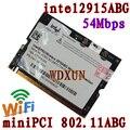 Intel Pro 2915 Centrino Mini Pci 802.11 Abg Wi-Fi Карты Для Ноутбука Wifi Беспроводной 54 мбит Mini-pci 802.11a/b/g 2915abg Внутреннего