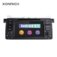 Xonrich AutoRadio 1 Din Android 8.1 Car DVD Player For BMW E46 M3 318/320/325/330/335 Rover 75 1998-2006 GPS Navigation BT Wifi(China)