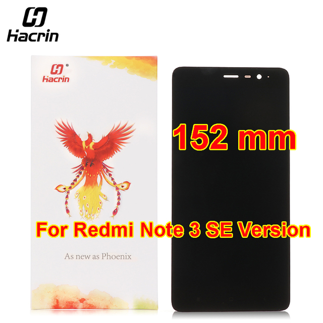 hacrin 152mm For Xiaomi Redmi Note 3 Special Global Version LCD Display +Touch Screen For Redmi Note 3 Pro Special Edition SE
