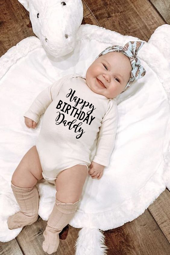 Happy Birthday Daddy Infant Newborn Baby Girls Hot Sale Fashion Style Long Sleeve Romper 100% Cotton Jumpsuit Clothes Outfits