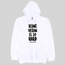 Being Vegan Is So Hard… men's hooded sweatshirt