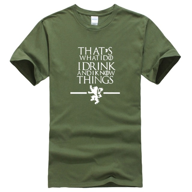 Game of Thrones That's What I Do I Drink and I Know Things