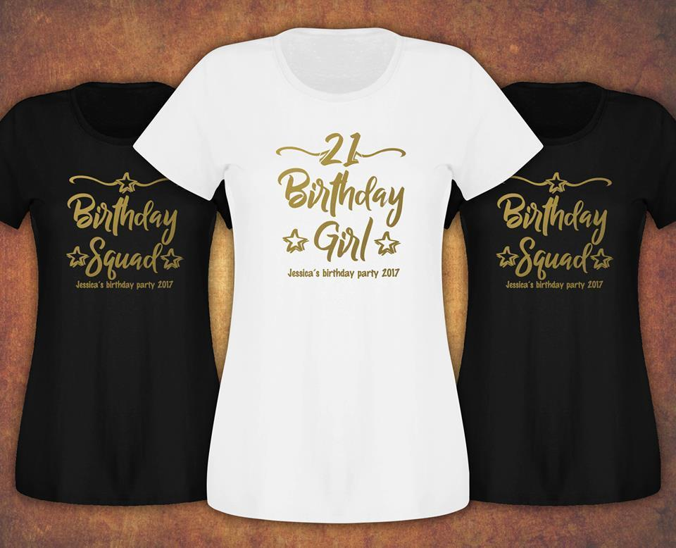 Personalised Birthday Girl Squad 18th 21st 30th 40th 50th T Shirt Ladies Female Gifts