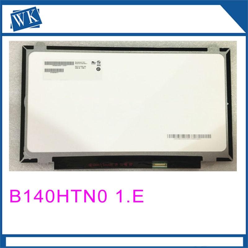 Free shipping B140HTN01.E B140HTN01.2 B140HTN01.1 B140HTN01 N140HGE-EAA N140HGE-EAB N140HGE-EA1 Laptop LCD Screen 30pinFree shipping B140HTN01.E B140HTN01.2 B140HTN01.1 B140HTN01 N140HGE-EAA N140HGE-EAB N140HGE-EA1 Laptop LCD Screen 30pin