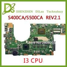 KEFU S400CA Für ASUS S400CA s500ca Laptop motherboard S400CA mainboard REV2.1 i3 Integrierte 100% getestet