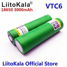 Liitokala VTC6 3.7V 3000mAh rechargeable Li-ion battery 18650 for Sony US18650VTC6 30A Electronic cigarette toys tools flashligh