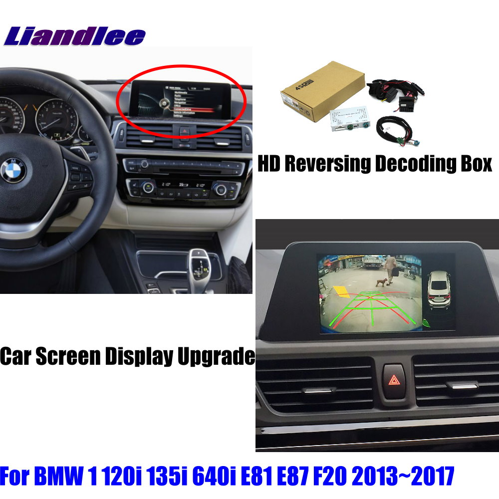 Liandlee For BMW 1 120i 135i 640i E81 E87 F20 HD Decoder Box Rear Reverse Parking Camera Image Car Screen Upgrade Display Update 1