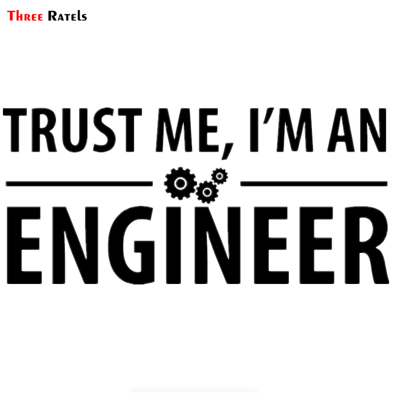 Three Ratels LBH365 #30x13.7cm Funny Car Sticker Trust Me I Am An Engineer Vinyl Decal Car Stickers And Decals