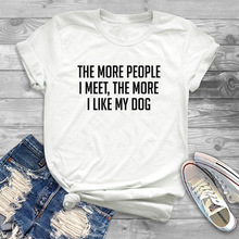 The More I Like My Dog or Cat T-Shirt