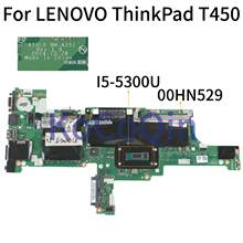 KoCoQin האם מחשב נייד עבור LENOVO ThinkPad T450 I5-5300U Mainboard 00HN529 AIVL0 NM-A251 SR23X(China)
