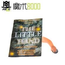 Волшебная маленькая рука Майкл Аммар Волшебные трюки жуткая маленькая кукла ручной маг ужас реквизит Волшебная иллюзия