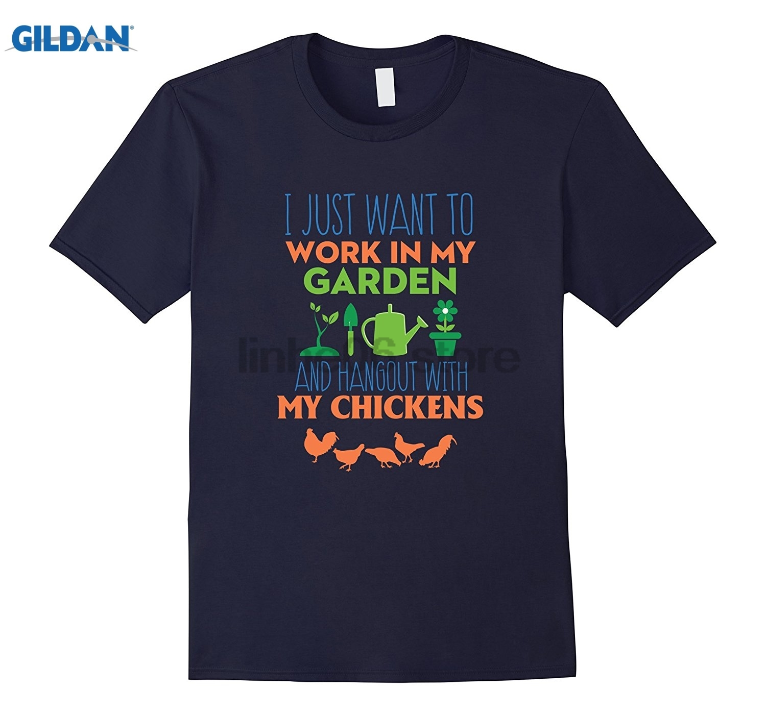 GILDAN Work in garden and hangout with my Chickens - Funny Shirt