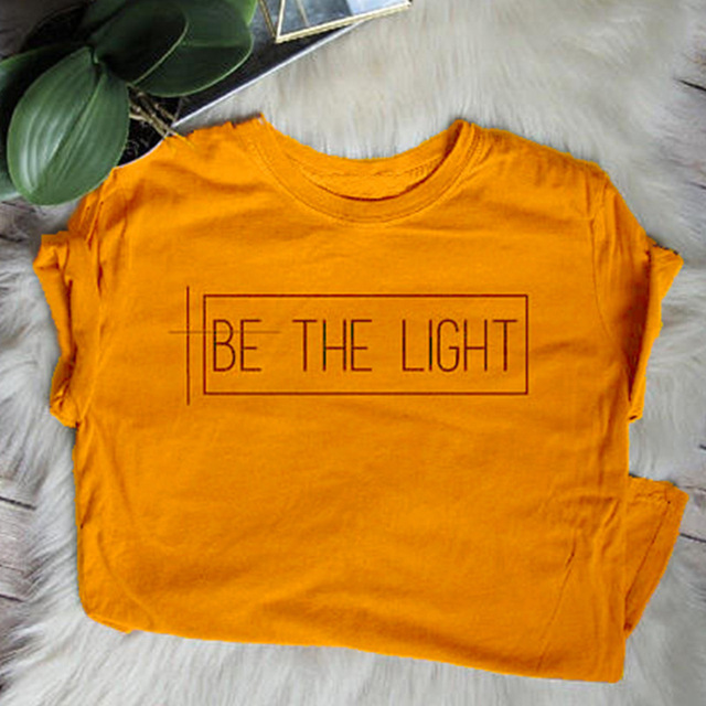 845ca2d4 2018 Be The Light T-shirt Christian Graphic Tee Gift for Women TShirts  Trend Girls Tops Fashion T Shirt for People with Faith