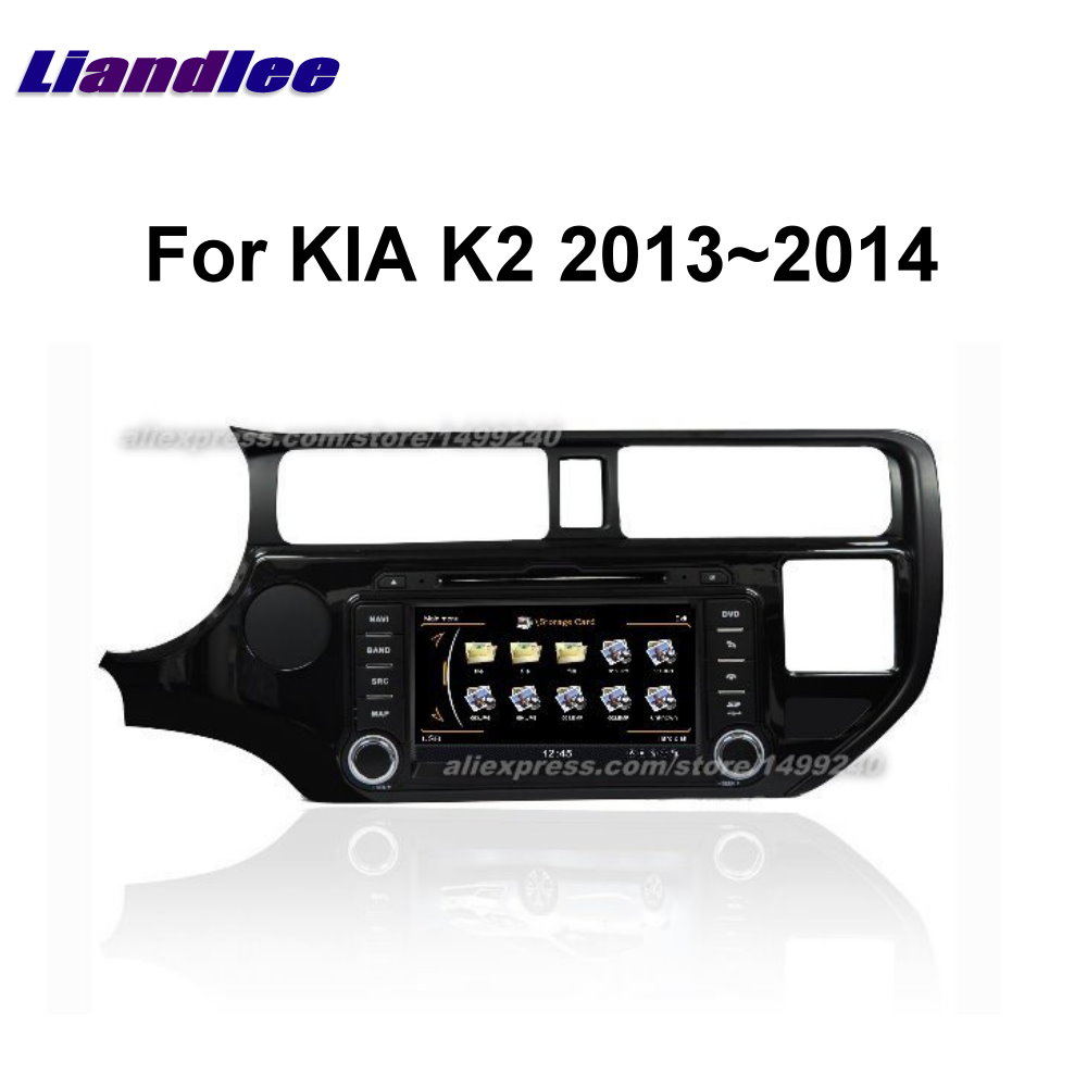 Liandlee 2 din Car Android For KIA K2 2013~2014 Radio GPS Maps Map Navigation player HD Screen BT WIFI Media System
