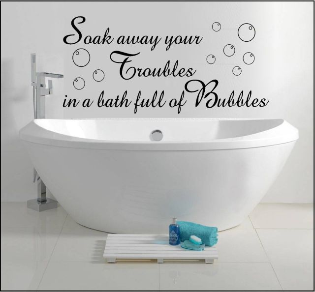 Wall Art Sticker Quote Decal Soak Away Bath Bubbles
