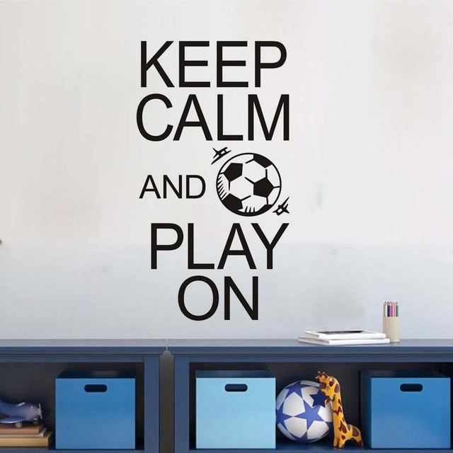 Keep Calm And Play On Football Stickers Positive Attitude Quotes Art