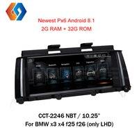 10,25 дюйма Android 8,1 для BMW X3 F25 X4 F26 НБТ gps навигации Мультимедиа Системы BT Wi Fi радио Поддержка видеорегистратор назад Cam ТВ 46