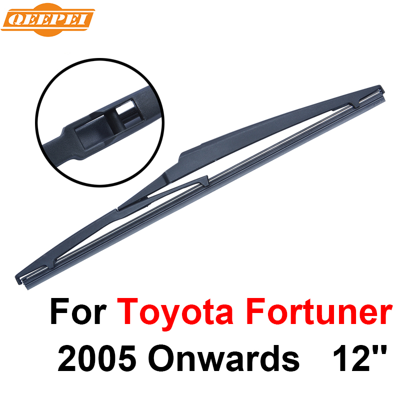 Windscreen Wipers 2019 Fashion Qeepei Rear Wiper Blade No Arm For Toyota Fortuner 2005 Onwards 12 4 Door Suv High Quality Iso9000 Natural Rubber A1-30 Sales Of Quality Assurance Automobiles & Motorcycles