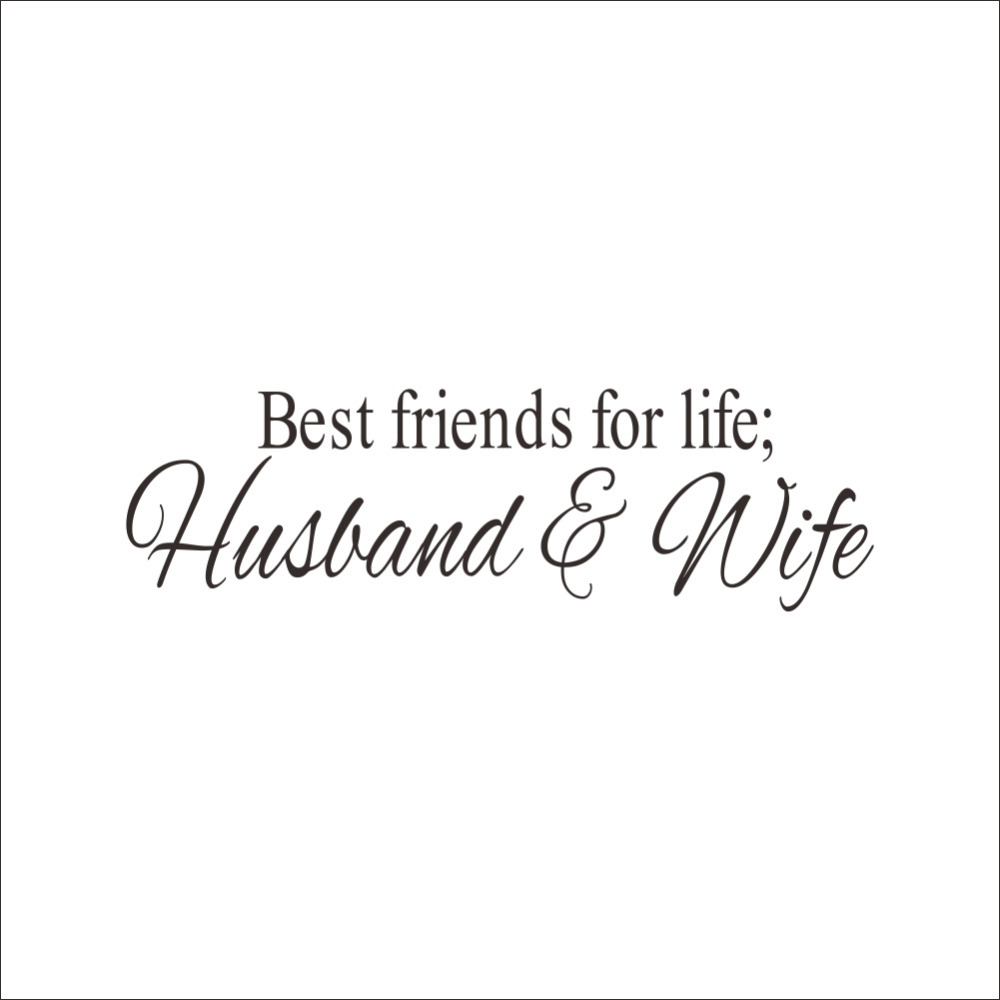Art Quotes About Life Wall Sticker Best Friends For Life Husband And Wife Art Quote
