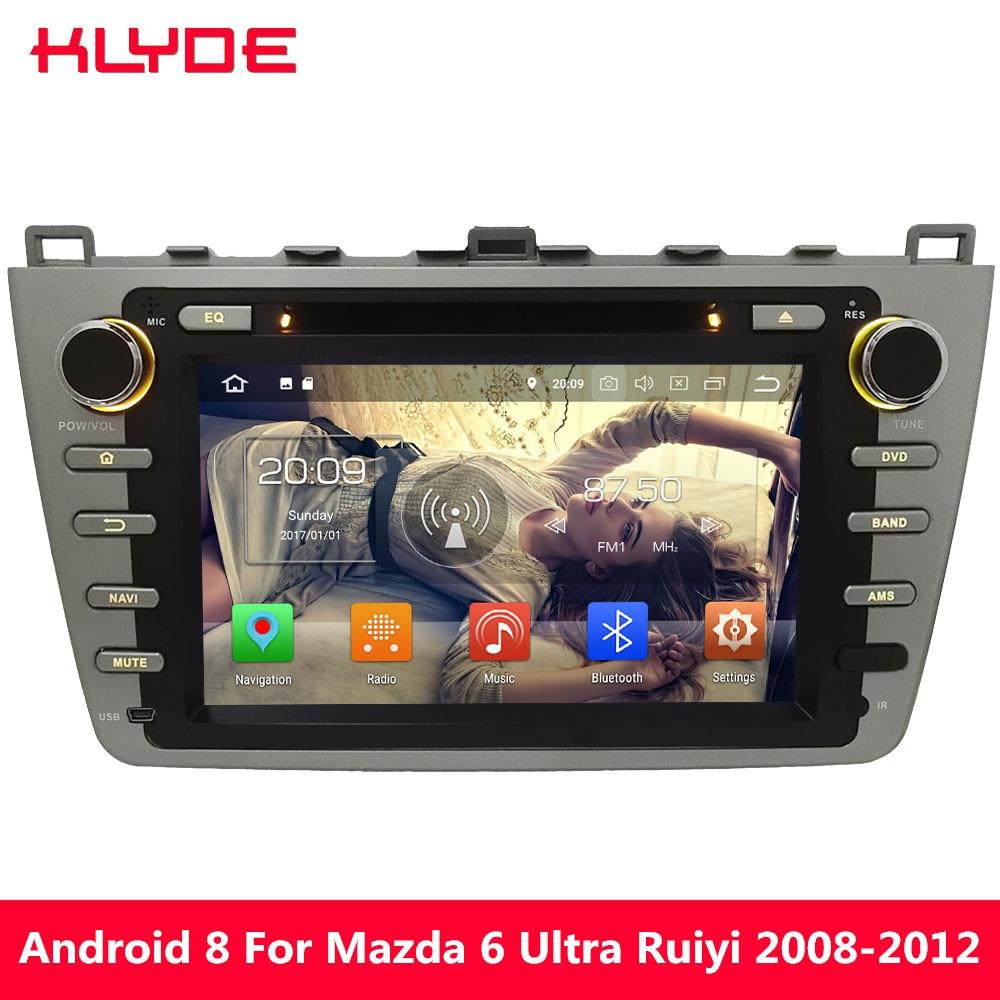 KLYDE 8 4 г WI-FI Android 8 Octa Core 4 ГБ Оперативная память 32 ГБ Встроенная память DVD мультимедиа плеер для Mazda 6 Ultra Ruiyi 2008 2009 2010 2011 2012