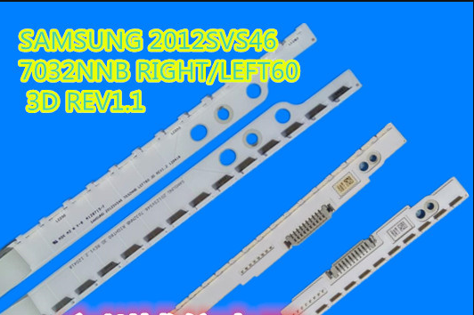 For SAMSUNG UA46ES6100J SLED 2012SVS46 7032NNB LEFT60 PV 3D LE460CSA-B1 LTJ460HW05 1piece=60LED 1set=2piece(Left and right) samsung le 40d550k1wx купить украина киев