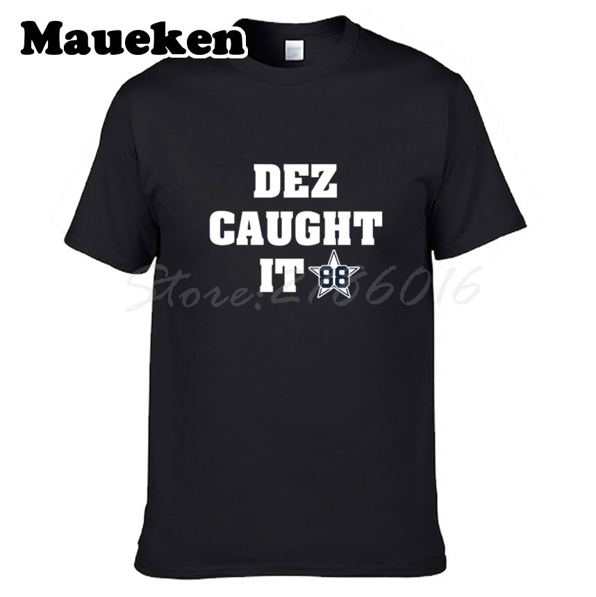 Men DEZ CAUGHT IT  88 Dez Bryant Dallas T shirt Clothes T Shirt Men s for Cowboys  fans gift o neck tee W0315010-in T-Shirts from Men s Clothing on ... e38db9655