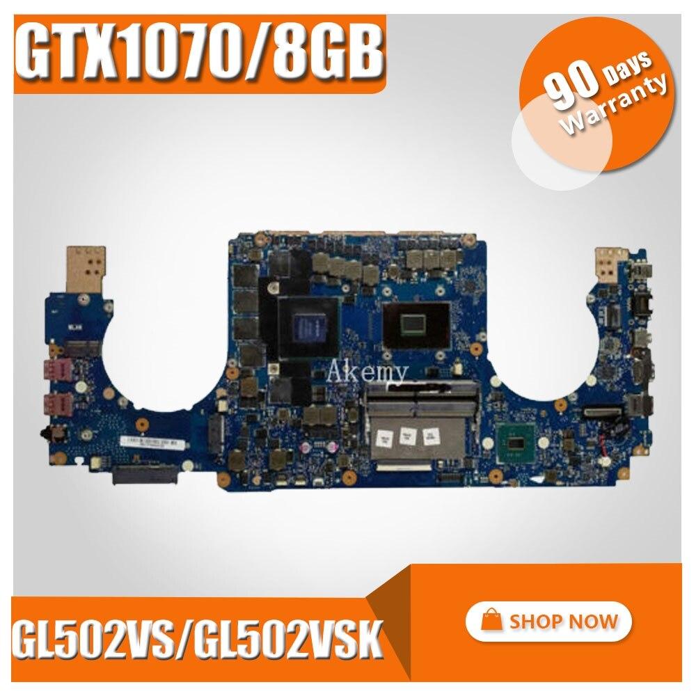 Exchange For ASUS GL502V GL502VS GL502VSK GL502VS I5 7300HQ i7 7700HQ i7 6700HQ GTX1070 8GB mainboard