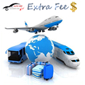 Add Item Extra Fee Additional Pay on Your Order Postage Resend fee ( for Freight ,Sample and etc.) Add the fee for Cargo